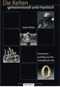 Meyer - Die Kelten geheimnisvoll und mystisch