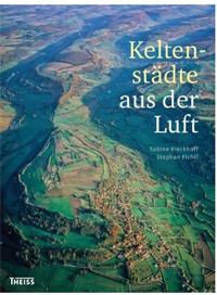 Rieckhoff, Fichtl: Keltenstädte aus der Luft